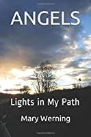 ANGELS: Lights in My Path