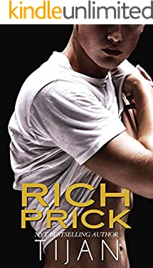 Rich Prick: A Shy Girl Bad Boy Sports Romance
