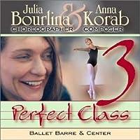 Perfect Class 3: Music For Ballet Class