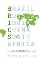 BRICS: An Anticapitalist Critique