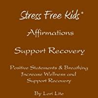 Affirmations Support Recovery