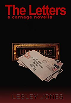 The Letters: A Carnage Novella by [Jones, Lesley]