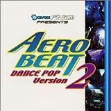 エアロビート~ダンス・ポップ・ヴァージョン2~ ユーチューブ 音楽 試聴
