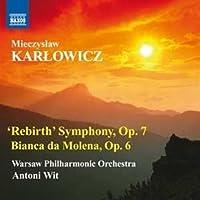Rebirth Symphony, Op. 7 / Bianca Da Molena, Op. 6 (2011-04-26)