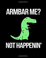 Armbar Me? Not Happenin': Keep Track of Your Brazilian Jiu-jitsu Monthly Goals Progress. Goal Planner Journal