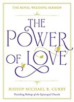 The Power of Love: The Royal Wedding Sermon
