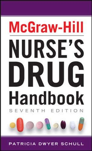 Download McGraw-Hill Nurses Drug Handbook, Seventh Edition (McGraw-Hill's Nurses Drug Handbook) 0071799427
