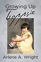 Growing Up Toppsie