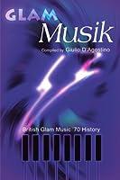 Glam Musik: British Glam Music '70 History