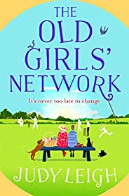 The Old Girls' Network: A funny, feel-good read for summer