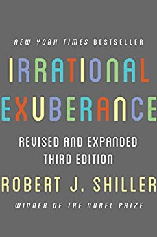 Irrational Exuberance: Revised and Expanded Third Edition by [Shiller, Robert J.]