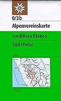DAV Alpenvereinskarte 0/3B Cordillera Blanca Suedteil 1 : 100 000: Trekkingkarte