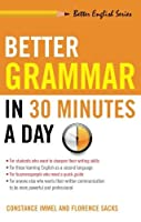 Better Grammar in 30 Minutes a Day (Better English) by Constance Immel Florence Sacks(1999-05-15)