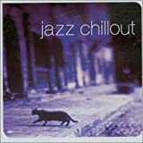 Jazz Chillout Album by Various Artists 画像
