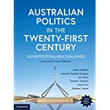 Australian Politics in the Twenty-First Century: Old Institutions, New Challenges