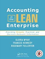 Accounting in the Lean Enterprise: Providing Simple Practical and Decision-Relevant Information [並行輸入品]