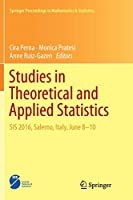 Studies in Theoretical and Applied Statistics: SIS 2016, Salerno, Italy, June 8-10 (Springer Proceedings in Mathematics & Statistics)