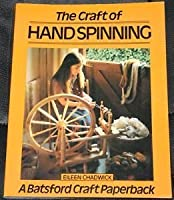 Craft of Hand Spinning (Craft Paperbacks)