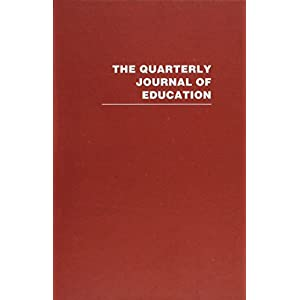 The Quarterly Journal of Education: 10 Volumes (Routledge Library Editions)