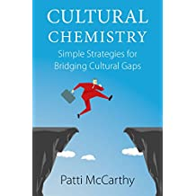 Cultural Chemistry: Simple Strategies for Bridging Cultural Gaps