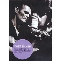 Chet Baker: The Complete Tokyo Concert.. [DVD] [Import]