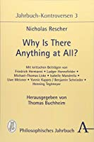 Why is there anything at all?: Jahrbuch-Kontroversen 3