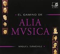 El Camino de Alia Musica (2005-03-08)
