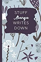Stuff Aranza Writes Down: Personalized Journal / Notebook (6 x 9 inch) with 110 wide ruled pages inside [Soft Blue]