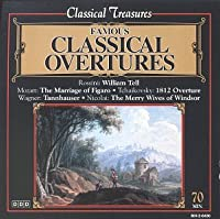 Classical Treasures: Famous Classical Overtures