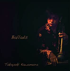 Ballads/河村貴之・バラード集