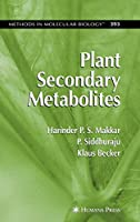 Plant Secondary Metabolites (Methods in Molecular Biology)
