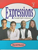 Expressions 2: Meaningful English Communication