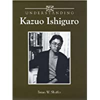 Understanding Kazuo Ishiguro (Understanding Contemporary American Literature)