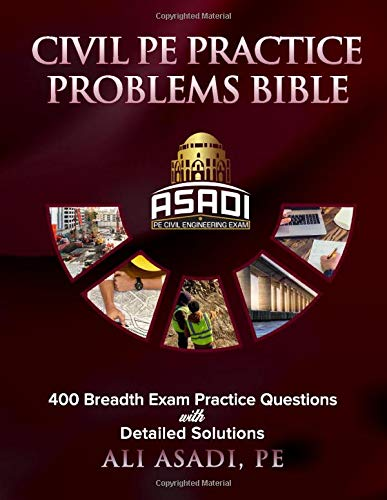 Download Civil PE Practice Problems Bible: 400 Breadth Exam Practice Questions With Detailed Solutions 1076214401