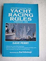 Understanding the Yacht Racing Rules, 1993-96