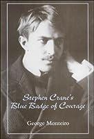 Stephen Crane's Blue Badge of Courage