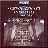 Costanzo Antrgnati - Lantegnata - Kenyon (2005-05-03)