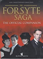 "The Forsyte Saga: ""The Man of Property"" AND ""In Chancery"" (Official Companion)"