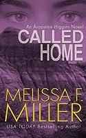 Called Home (An Aroostine Higgins Novel) (Volume 4) [並行輸入品]