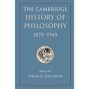 The Cambridge History of Philosophy 1870–1945