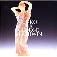 Junko Sings George Gershwin