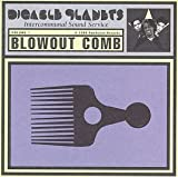 Blowout Comb