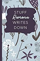 Stuff Ramona Writes Down: Personalized Journal / Notebook (6 x 9 inch) with 110 wide ruled pages inside [Soft Blue Pattern]