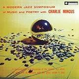 Modern Jazz Symposium of Music & Poetry by Charles Mingus (2013-03-19)