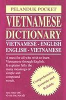 Vietnamese Dictionary: Vietnamese English/English Vietnamese (Pelanduk Pocket)