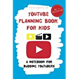 YouTube Planning Book for Kids: a notebook for budding YouTubers.: 1