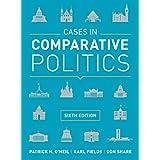 Cases in Comparative Politics, 6th Edition