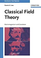 Classical Field Theory: Electromagnetism and Gravitation