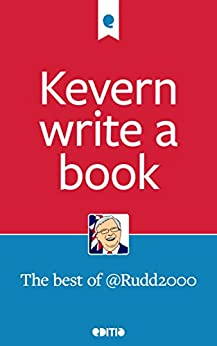 Kevern write a book: The best of @Rudd2000 by [Bridges, Scott, Owen, Stephen]