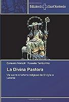 La Divina Pastora: Vie sacre e turismo religioso da Siviglia a Laterza